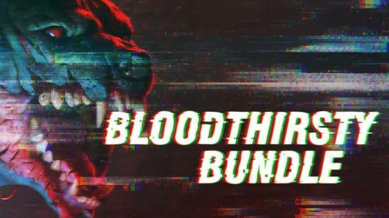 Bloodthirsty Bundle - Fanatical