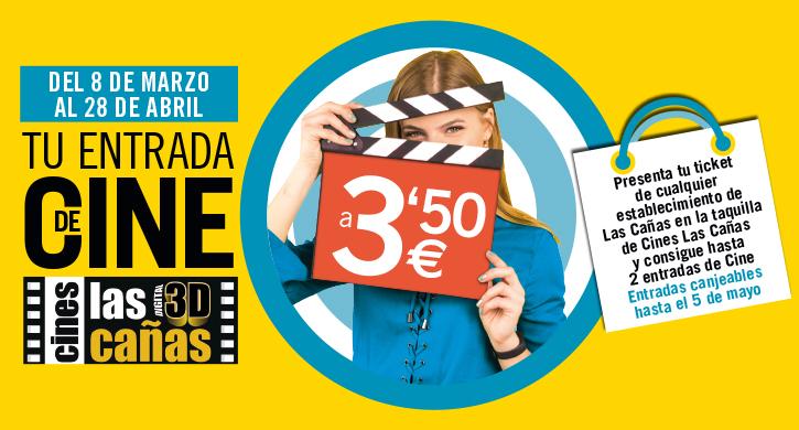 Tu entrada de cine 3,50€ (Parque Comercial Las Cañas, Viana, Navarra)