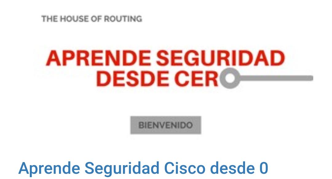 Udemy: Curso Aprende Seguridad Cisco desde 0