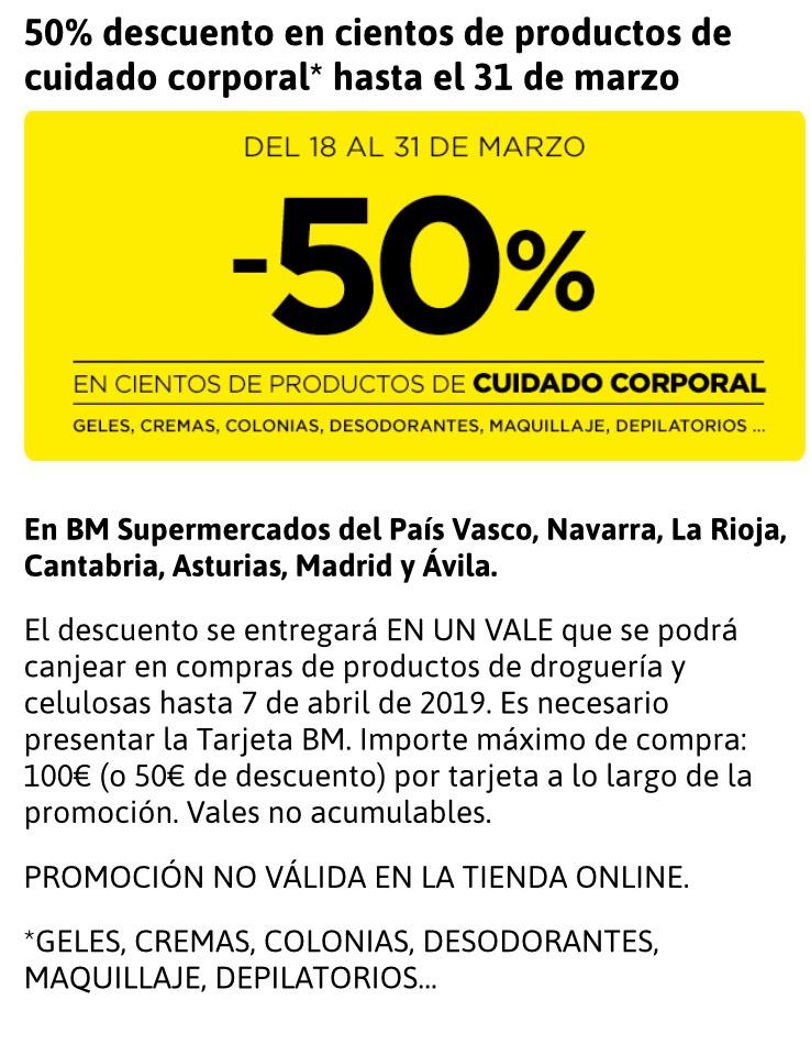 50% dto. en Cuidado Corporal. BM supermercados.