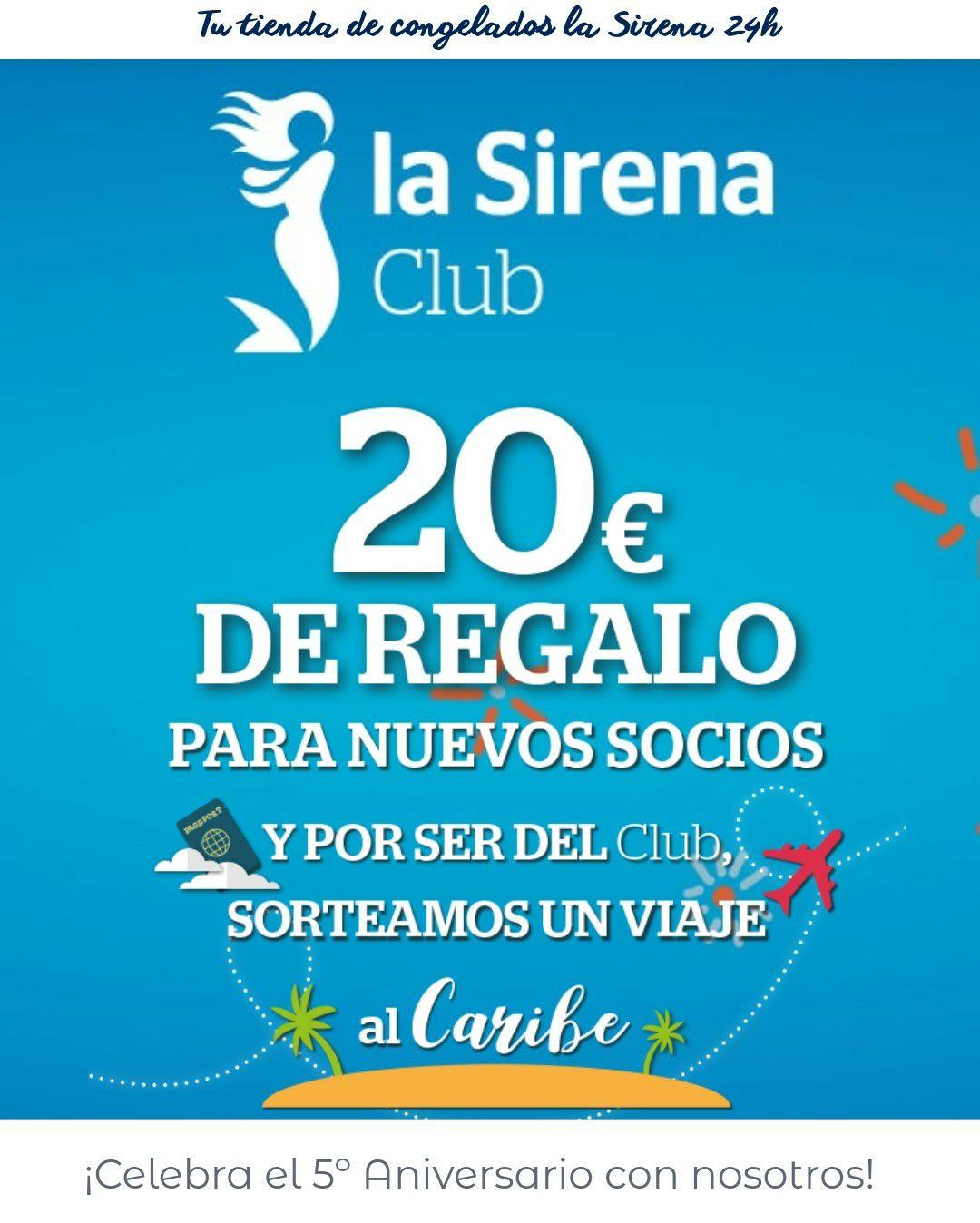 20€ GRATIS en la Sirena por hacerte del club
