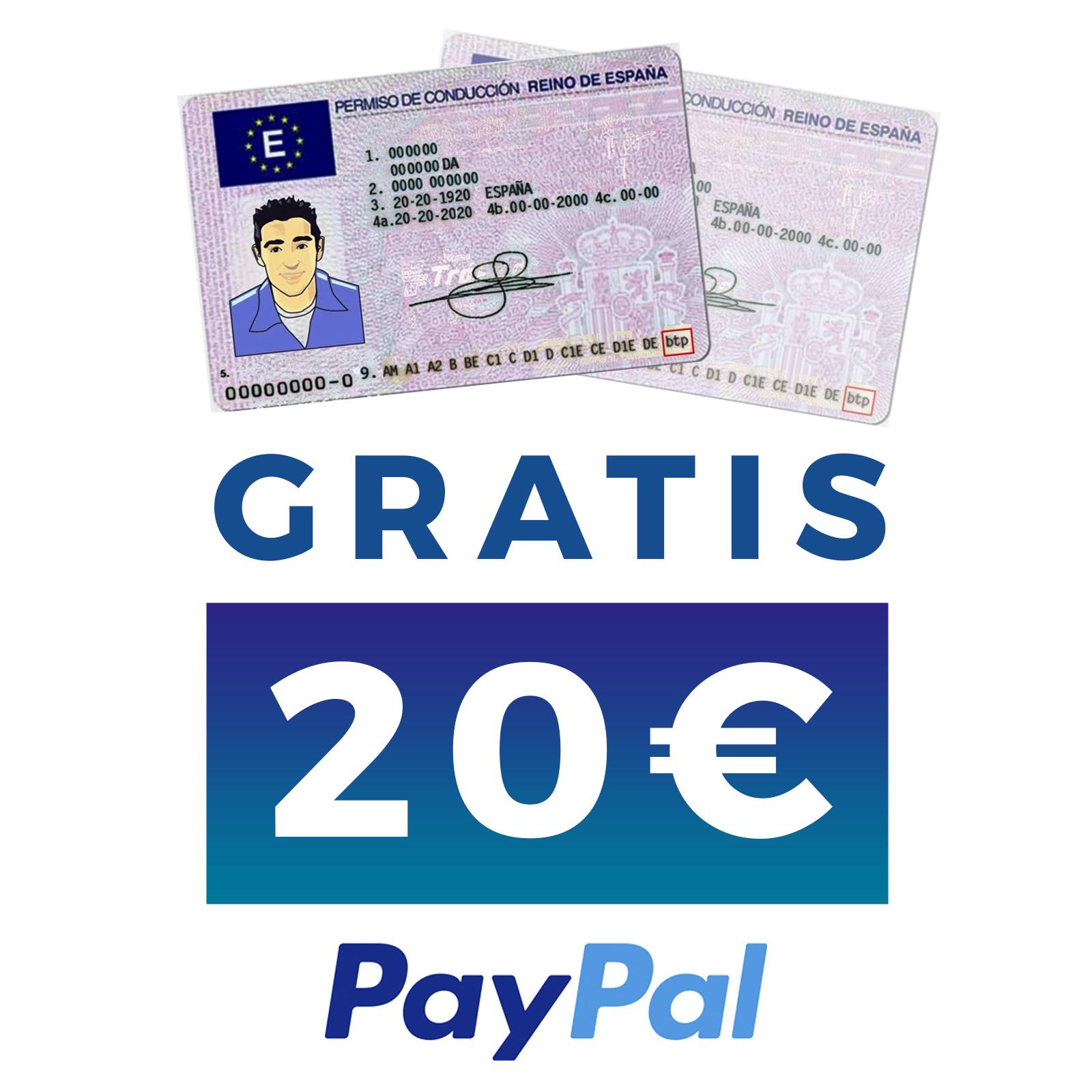 20€ GRATIS en PayPal al validar nuestro Carnet de Conducir