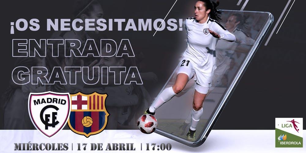 Entrada Gratuita Madrid CFF - FC Barcelona futbol femenino