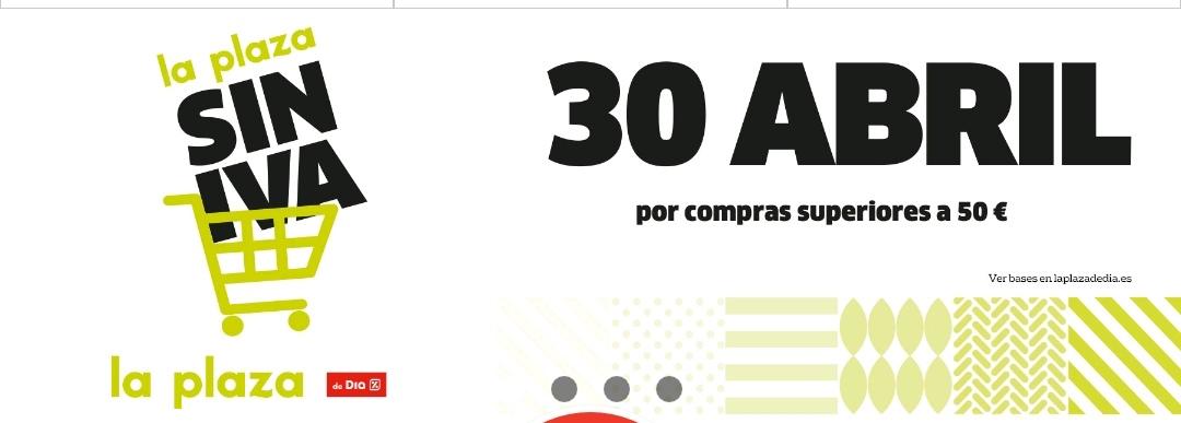 Día Sin IVA la Plaza de día el 30 de abril en compras superiores a 50 euros.