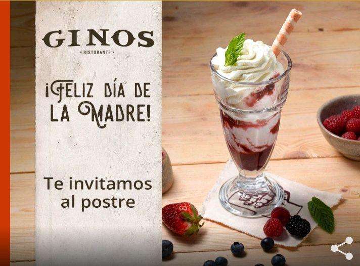 Postre Gratis en Ginos (Consumo minimo de 15€)