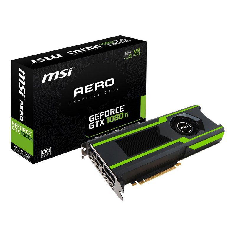 MSI GeForce GTX 1080 TI AERO 11GB OC GDDR5X – REACONDICIONADA