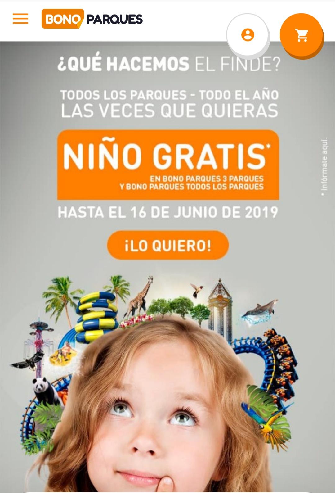 Niño gratis hasta 10años gratis por cada bono parque adulto