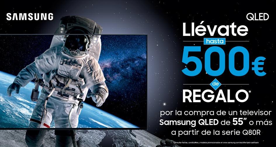 Cash Back Samsung de hasta 500€ en QLED