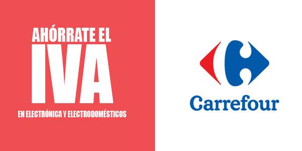 Carrefour Ahorrate el Iva en todos los Televisores y mas de 1000 productos de electrodomésticos y  electrónica