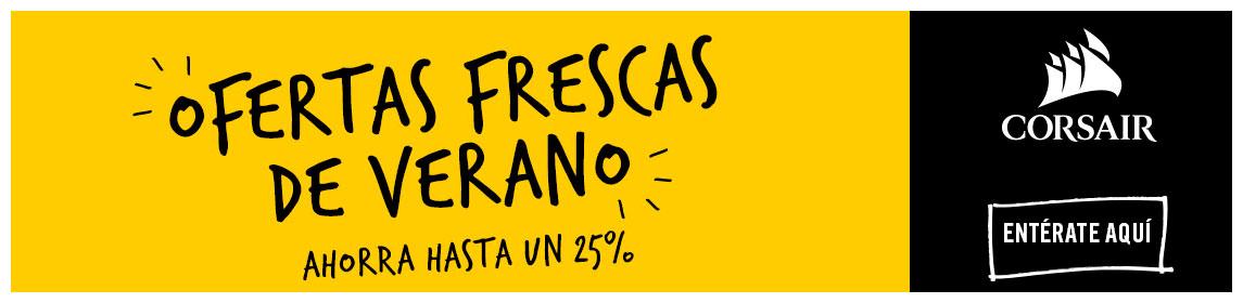OFERTAS FRESCAS DE VERANO CORSAIR - Hasta 25% de Descuento