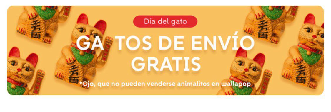HOY GATOS DE ENVÍO GRATIS EN WALLAPOP