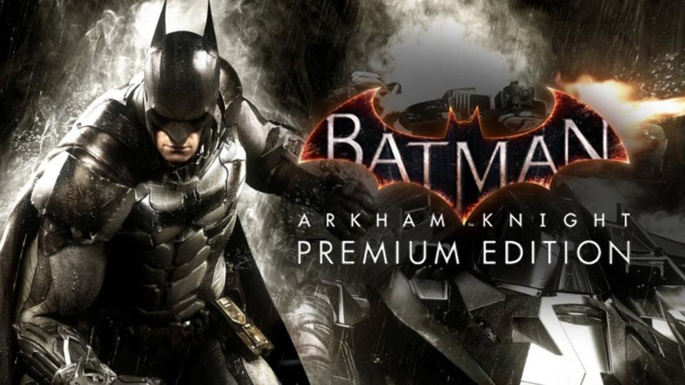 Batman: Arkham Knight Premium Edition | Star Deal