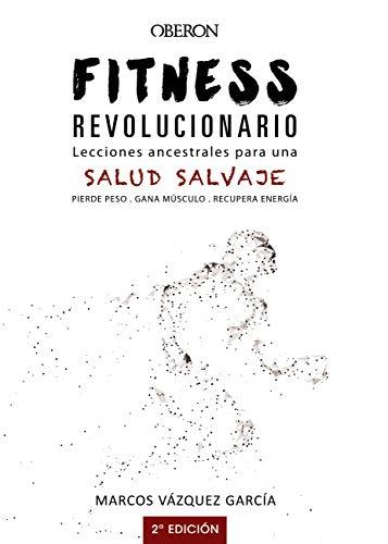 Fitness Revolucionario - Salud Salvaje para Kindle.