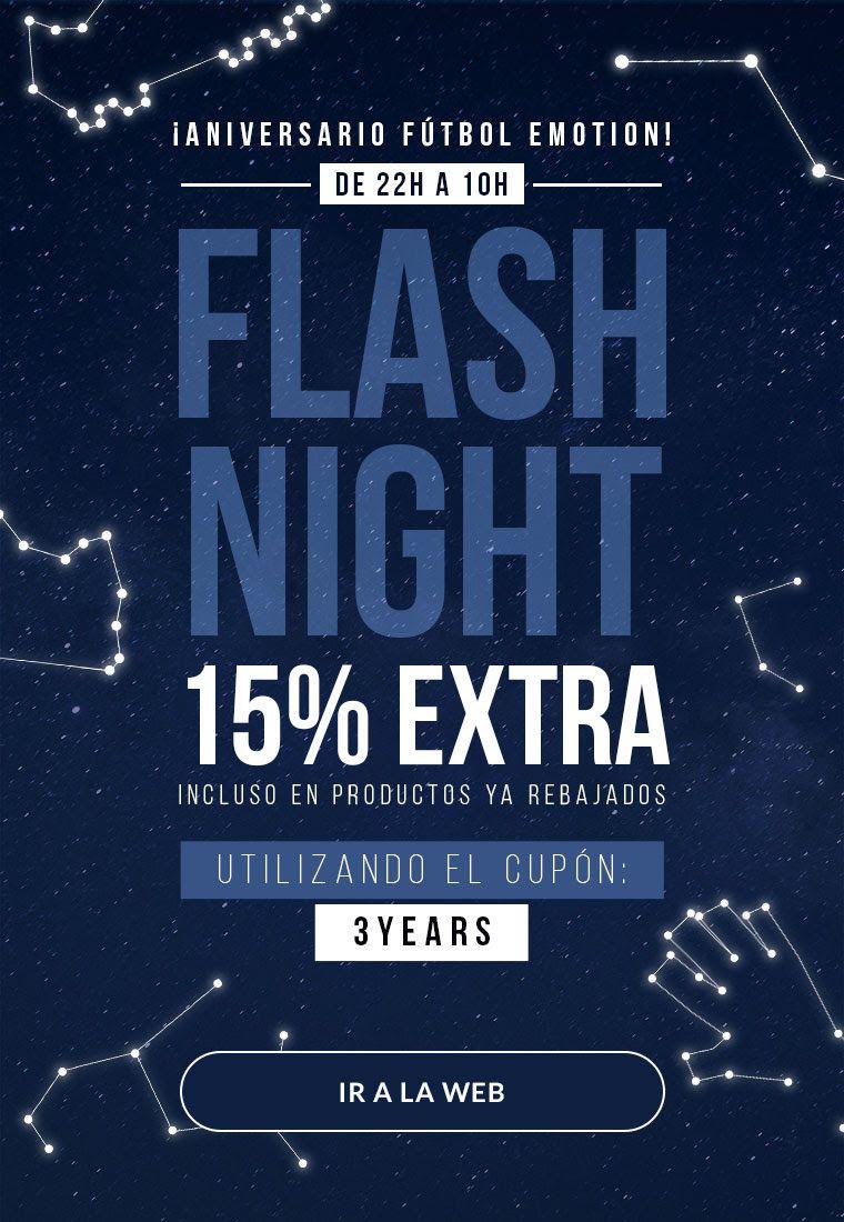 FLASH NIGHT 15% EXTRA