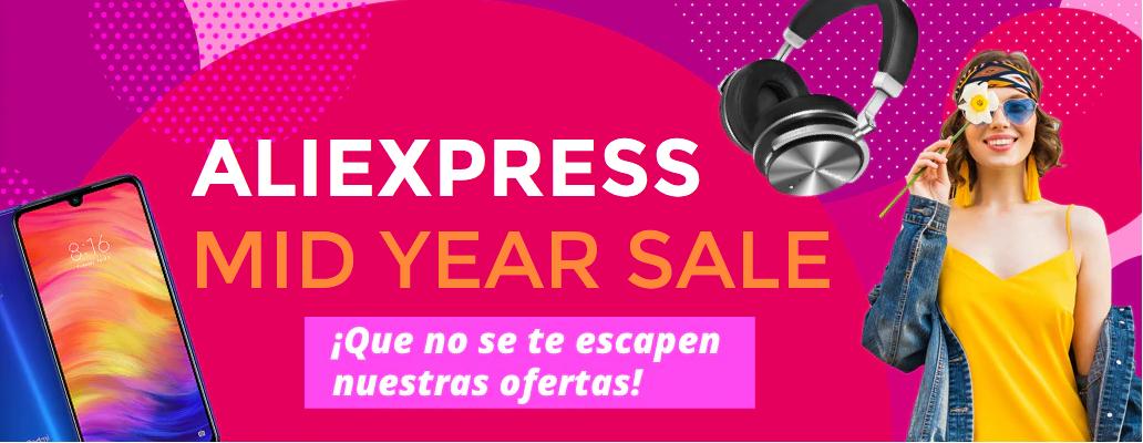 RECOPILACIÓN Aliexpress en la Mid Year Sale
