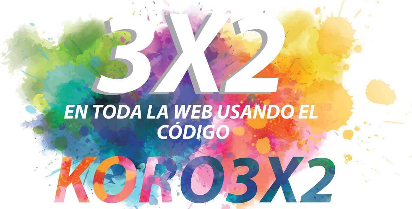 3X2 codigo KORO3X2 en todad la web