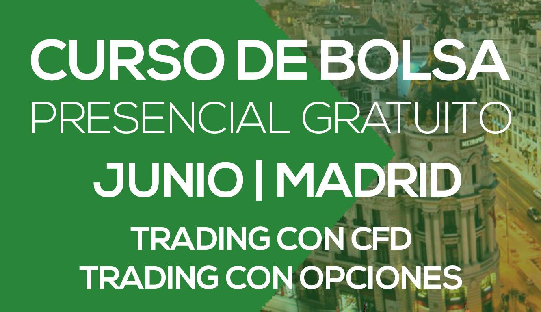 Cursos de Bolsa Presencial Gratis en Madrid en Junio (Máx. 10 alumnos)