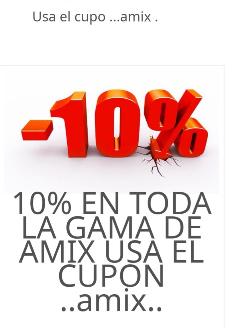 Al 10 % en toda la gama amix