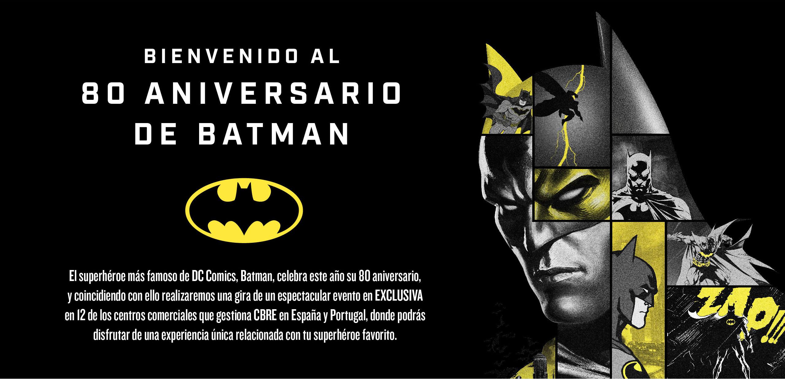 Batman 80 Aniversario evento GRATUITO (Varias ciudades España)