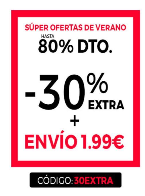 HASTA UN 80% DTO. - 30% EXTRA + 1.99 ENVIO y ¡SUSCRÍBETE Y LLÉVATE  10€  DE REGALO!