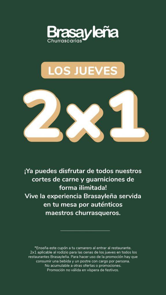 2x1 Brasayleña Churrascarias los Jueves