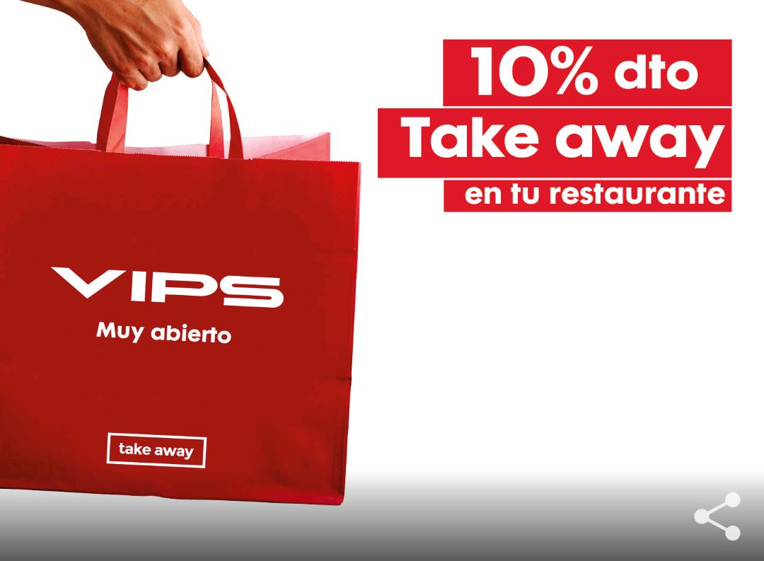 10% descuento en take away en Vips y Vips Smart