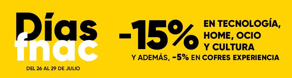 VUELVEN LOS DÍAS FNAC CON 15% EN TECNOLOGÍA, HOME,OCIO Y CULTURA Y 5% EN COFRES EXPERIENCIA.
