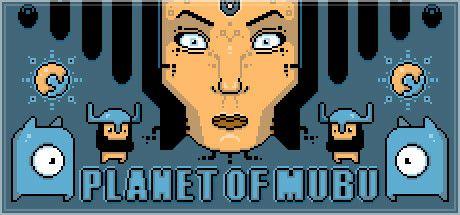 PLANET OF MUBU (ARCADE) (RETRO) - PC