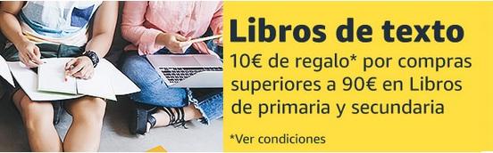 10€ REGALO EN LIBROS DE TEXTO PRIMARIA Y SECUNDARIA AMAZON