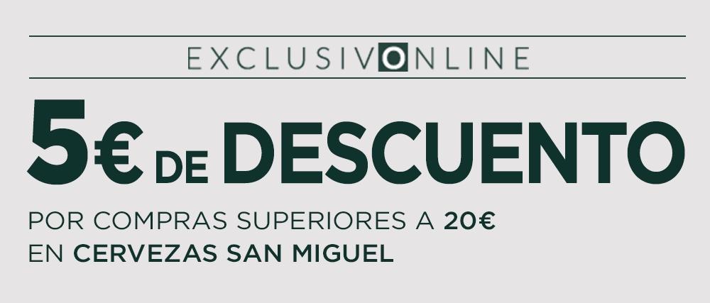 5€ por la compra de 20€ en cervezas San Miguel (exclusivo online)