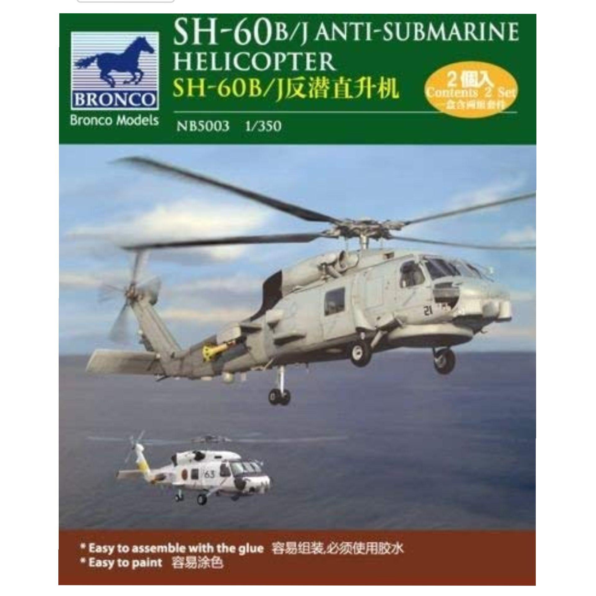 Maqueta Bronco 1:350 Helicóptero SH-60 B/J Anti-Submarinos (Plus)