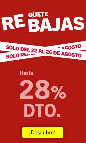 Requetebajas - descuentos de hasta el 28%