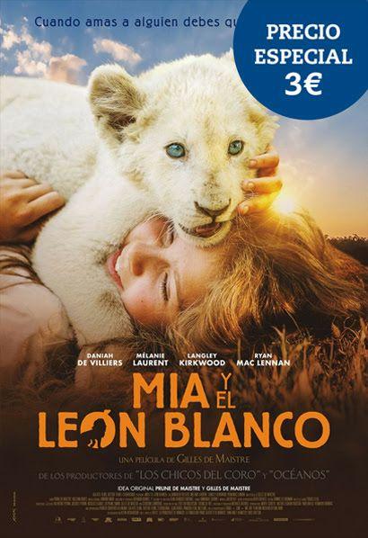 """""""Mia y el león blanco"""" 3€ en CINESA"""