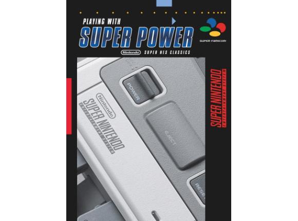 La Guía Oficial Super Power: Nintendo SNES Classics