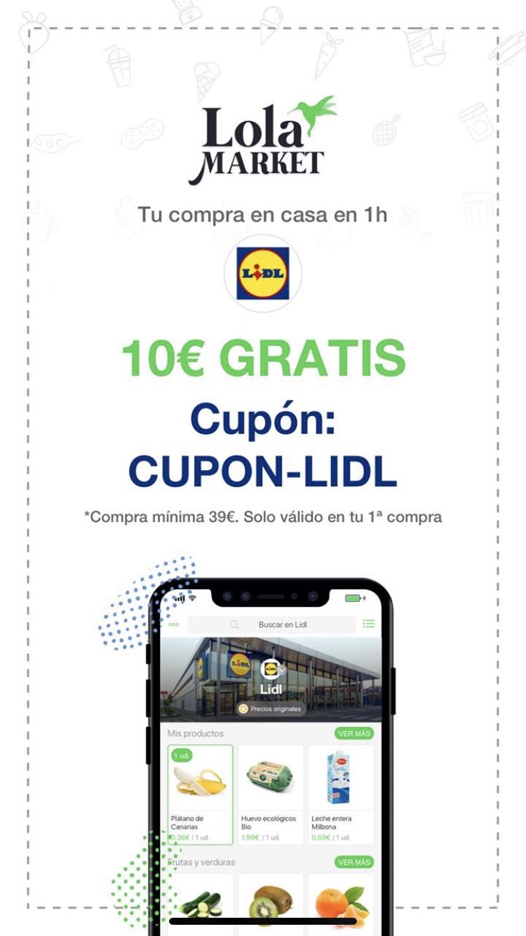 10€ en compras +39€ (Lola Market + LIDL)