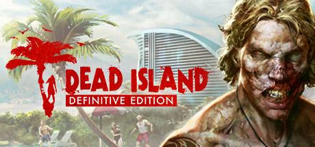 Dead Island Definitive Edition por 4,99€ en Steam