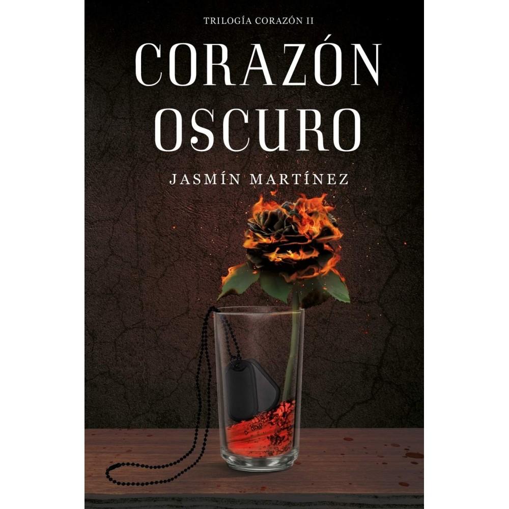 Libro Corazón Oscuro: Un Amor Clandestino, Rodeado De Oscuridad (Trilogía