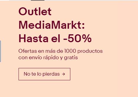 Ebay Outlet MediaMarkt hasta el -50% con envio rápido y gratis