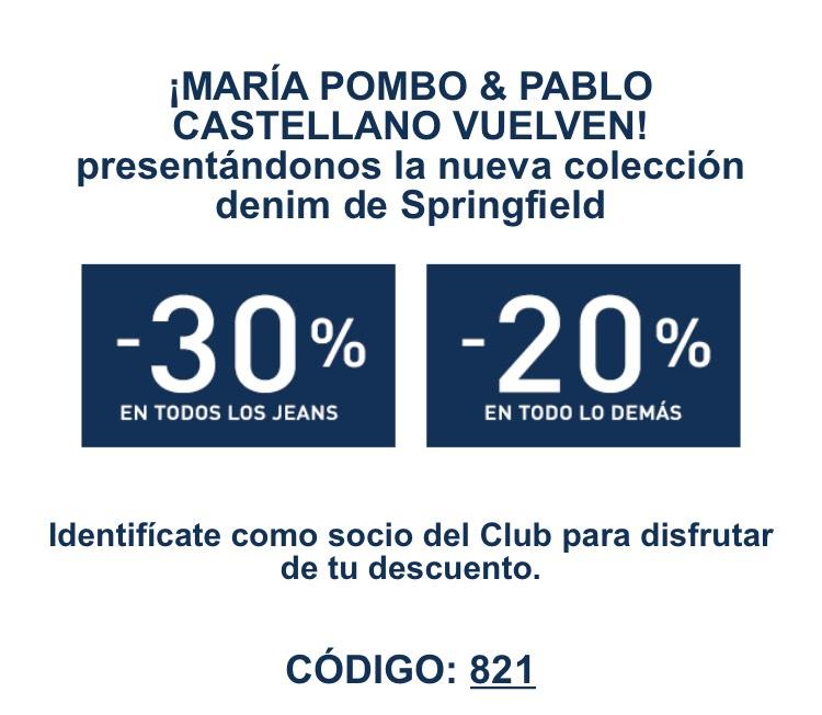Por ser socio de Springfield 30% y 20% de descuento .