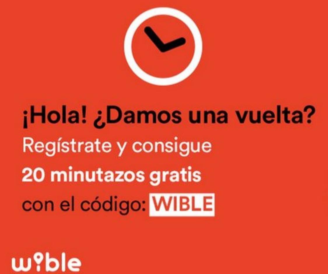 20 minutos gratis en Wible (Cuentas nuevas)