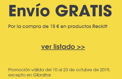Envio gratis en todos los produtos Reckitt >15€ +Descuento 15€ en compra > 100 online