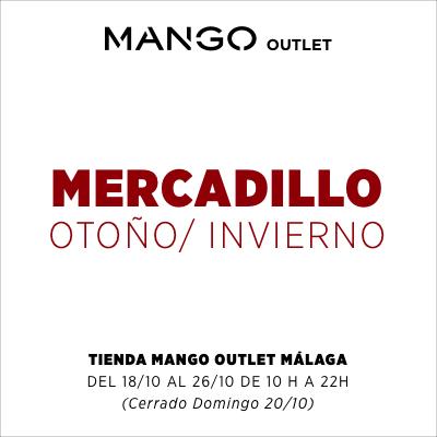 Mercadillo Mango Oulet Malaga