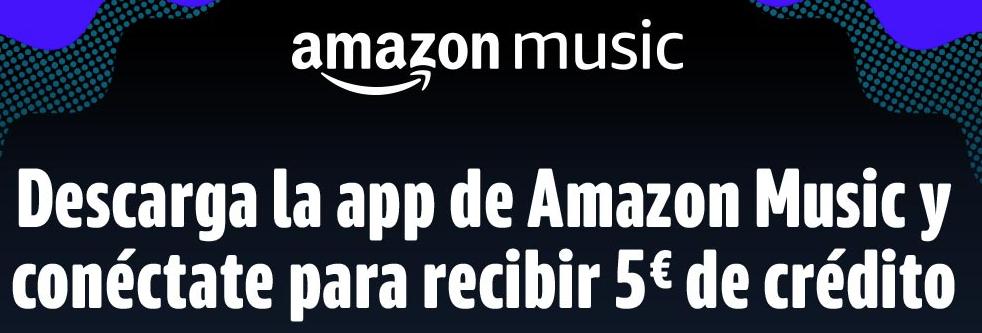 5€ al descargar la App Música de amazon (Cuentas seleccionadas)