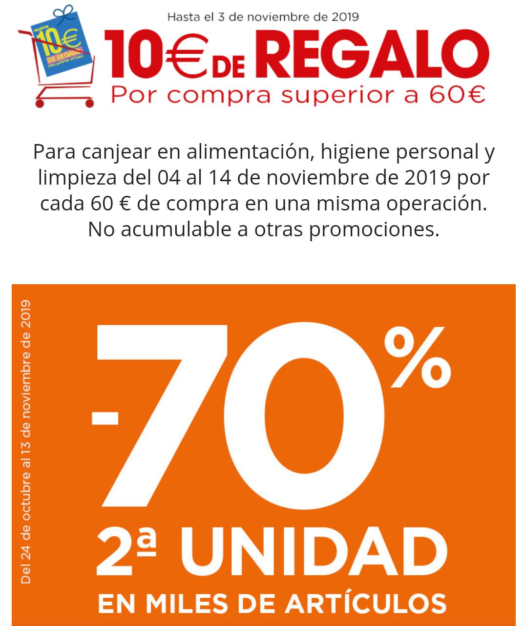 10€ de regalo por compras superiores a 60€ y 2° Und. al 70%