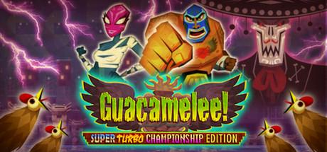 Guacamelee! Super Turbo Championship Edition (Steam - PC)