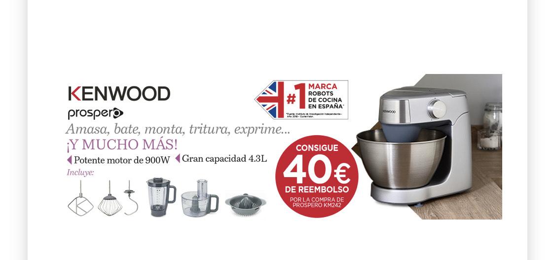 Reembolso de 40€ por comprar Kenwood prospero km242 Robot de Cocina (Carrefour y Alcampo)