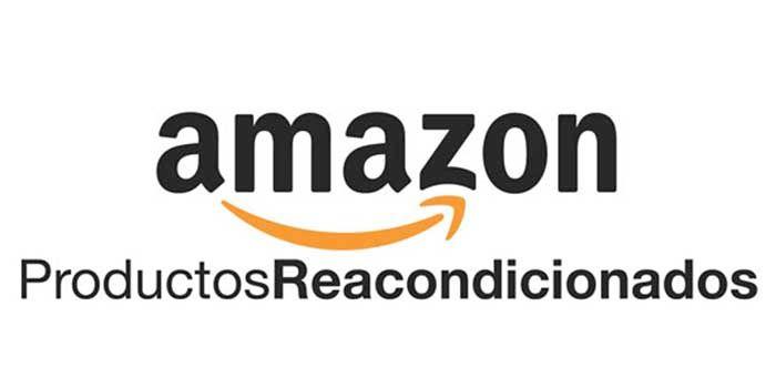 PRODUCTOS RE ACONDICIONADOS INFORMÁTICA AMAZON
