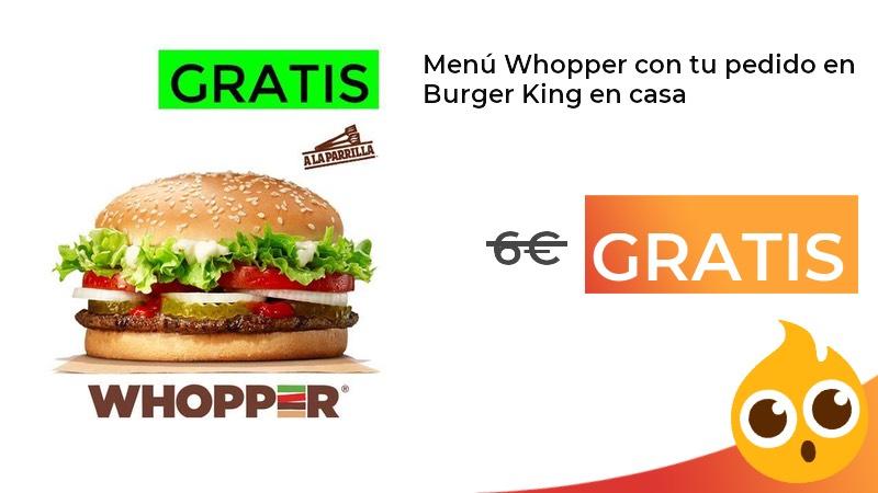 WHOPPER GRATIS!!
