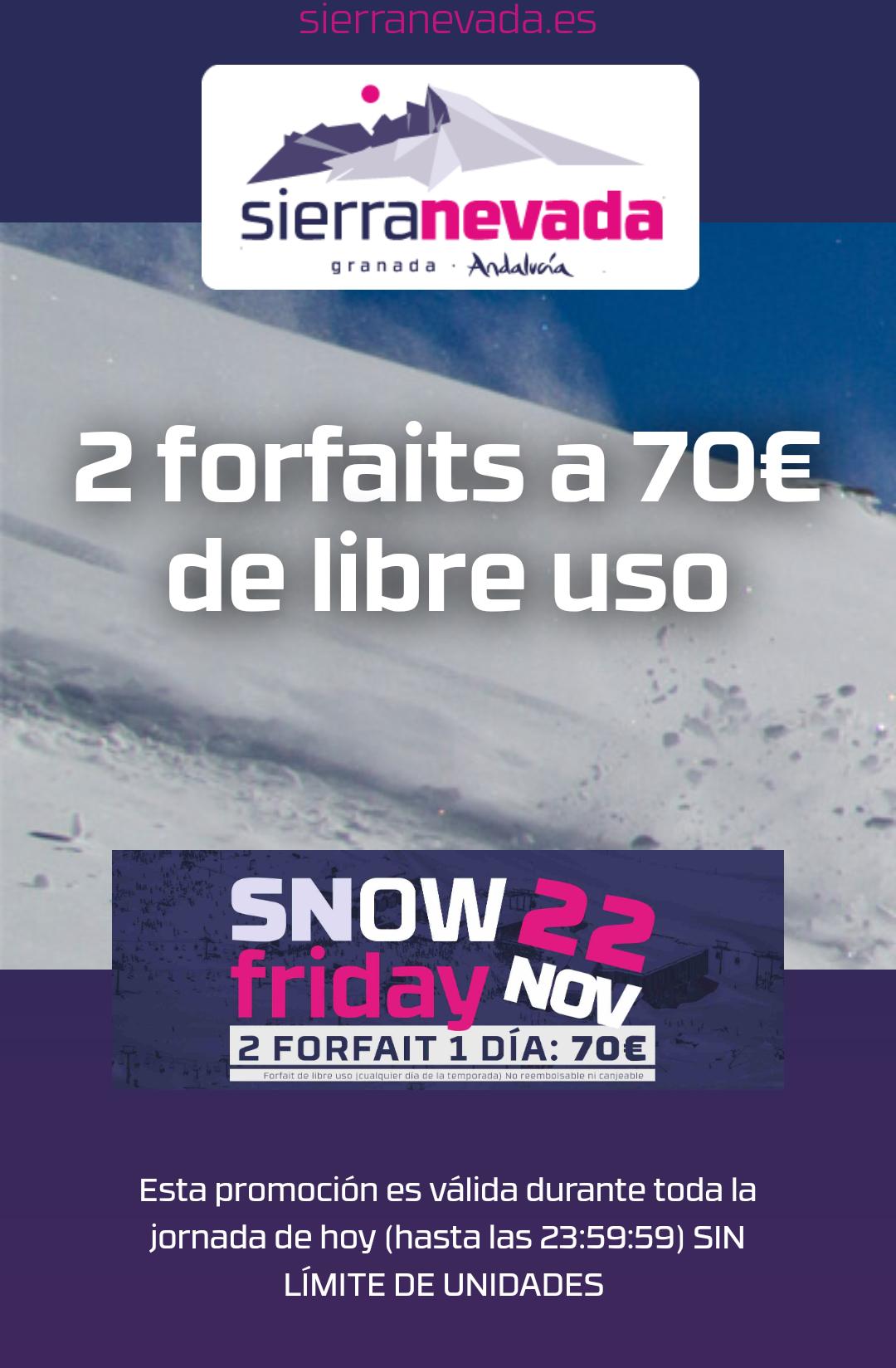 Snow Friday. 2 Dias de Forfait en Sierra Nevada por 70€