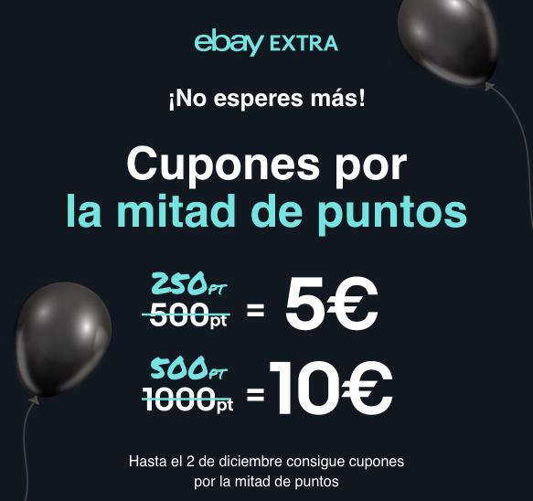 ¡Cupones para Black Friday! en eBay Extra Consigue más euros por menos puntos